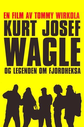 Kurt Josef Wagle og legenden om Fjordheksa Poster