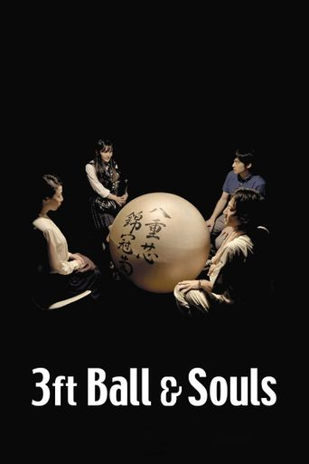 3 Foot Ball and Souls Poster