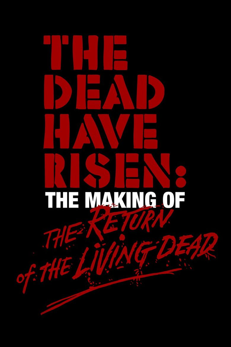 The Dead Have Risen: The Making of 'The Return of the Living Dead' Poster