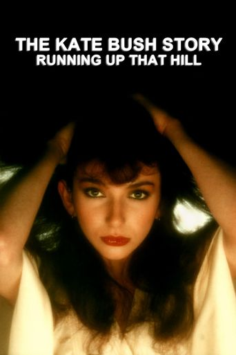 The Kate Bush Story: Running Up That Hill Poster