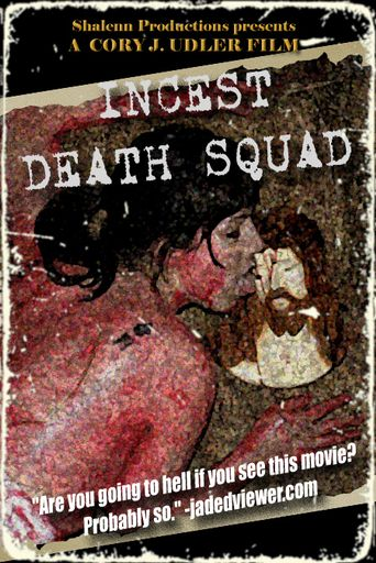 Incest Death Squad Poster