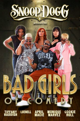 Snoop Dogg Presents The Bad Girls of Comedy Poster