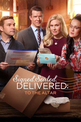 Signed, Sealed, Delivered: To the Altar Poster