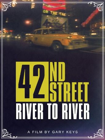 42nd Street: River to River Poster