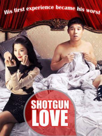 Watch Shotgun Love