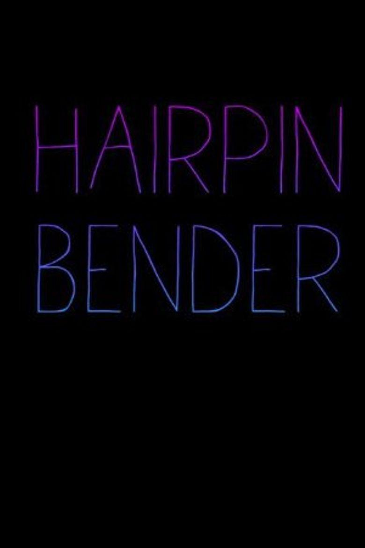 Hairpin Bender Poster