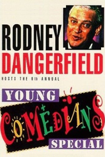 Rodney Dangerfield Hosts the 9th Annual Young Comedians Special Poster
