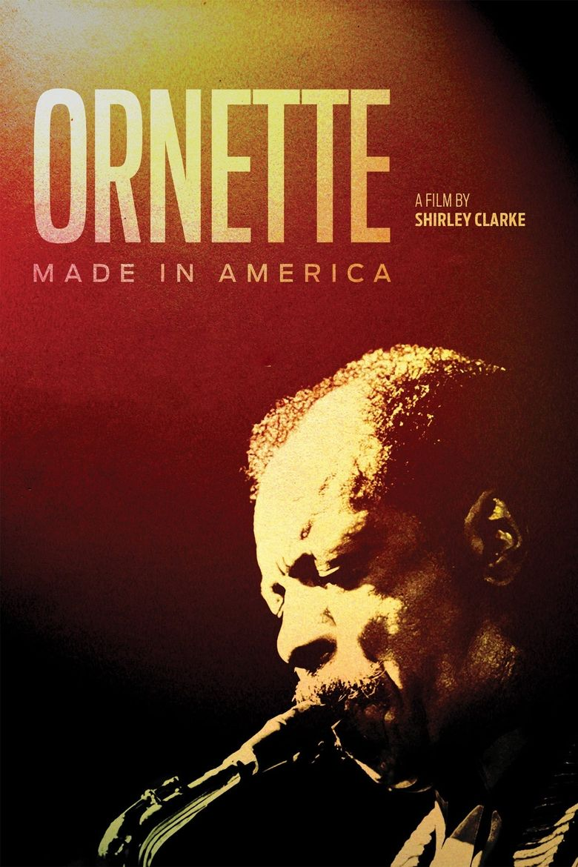 Ornette: Made in America Poster
