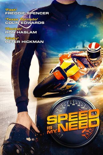 Speed Is My Need Poster