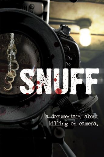 Snuff: A Documentary About Killing on Camera Poster