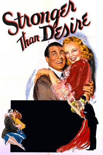 Stronger Than Desire Poster