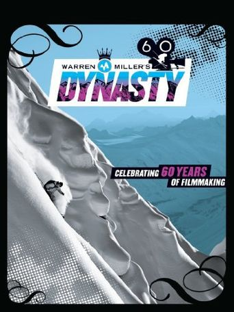 Watch Warren Miller's Dynasty