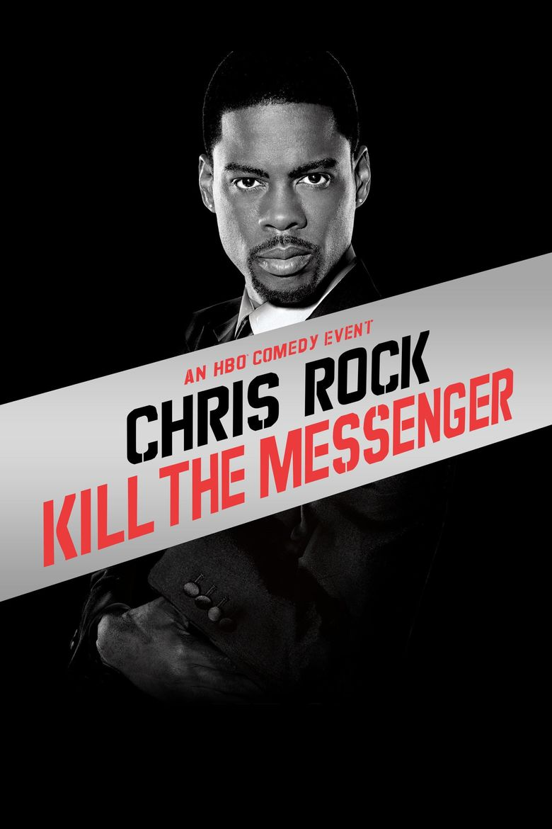 Chris Rock: Kill the Messenger Poster