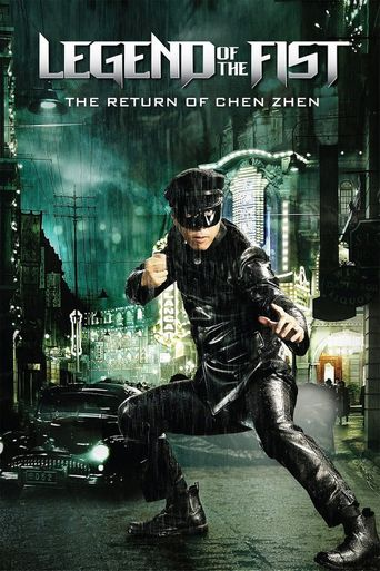 Watch Legend of the Fist: The Return of Chen Zhen