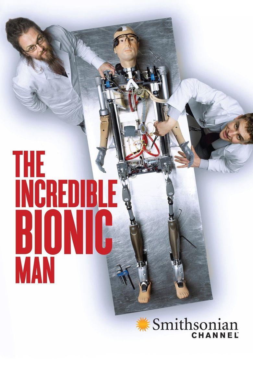 The Incredible Bionic Man Poster