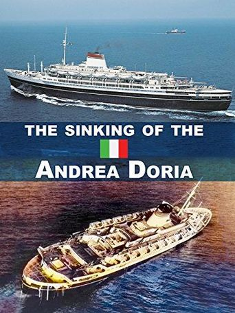 The Sinking of the Andrea Doria: The Untold Truth Poster