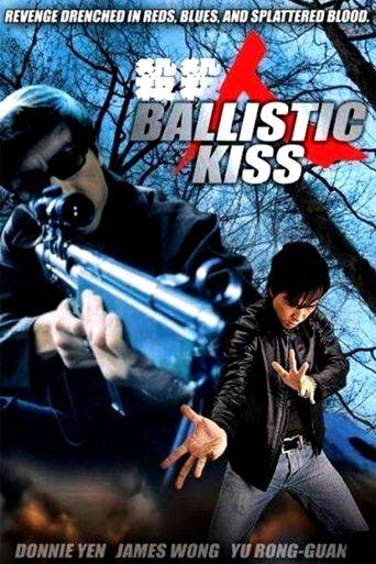 Ballistic Kiss Poster