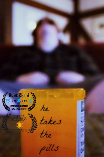 he takes the pills Poster