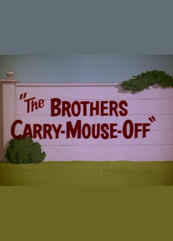The Brothers Carry-Mouse-Off Poster