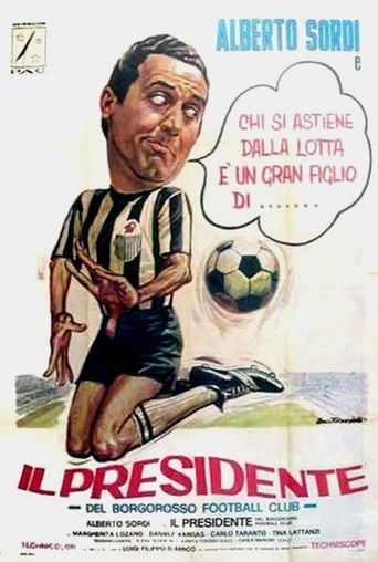 Il presidente del Borgorosso Football Club Poster