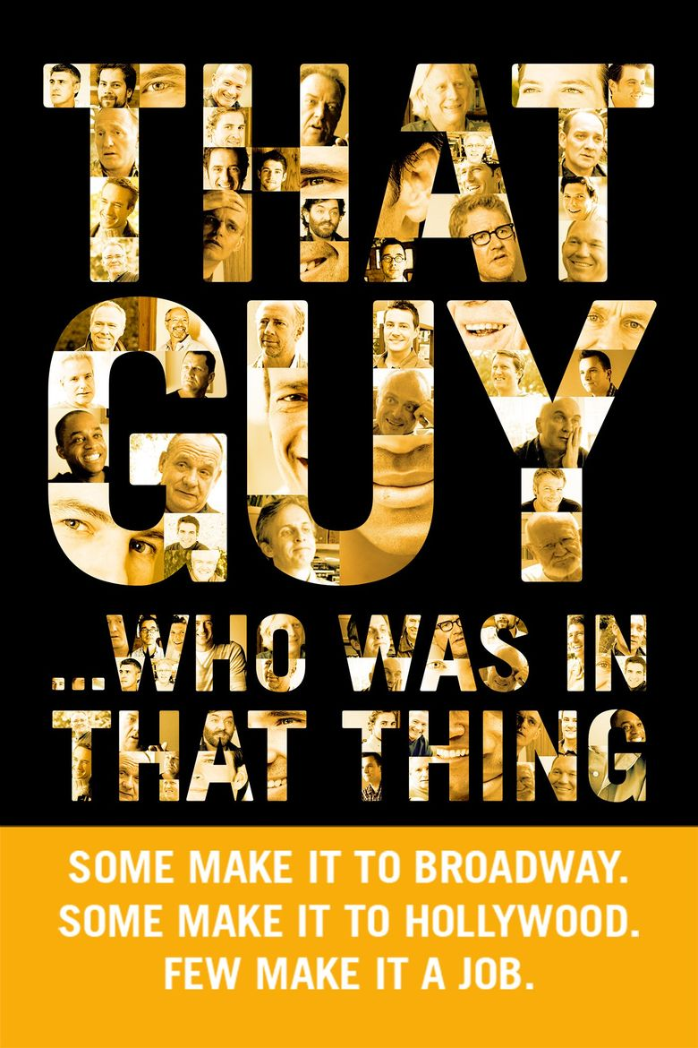 That Guy... Who Was in That Thing Poster