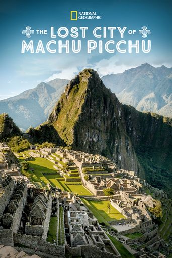 The Lost City of Machu Picchu Poster
