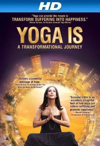Watch Yoga Is: A Transformational Journey