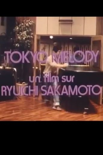 Tokyo Melody: A Film about Ryuichi Sakamoto Poster