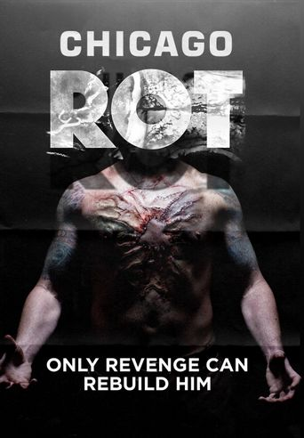 Watch Chicago Rot