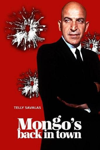 Mongo's Back in Town Poster