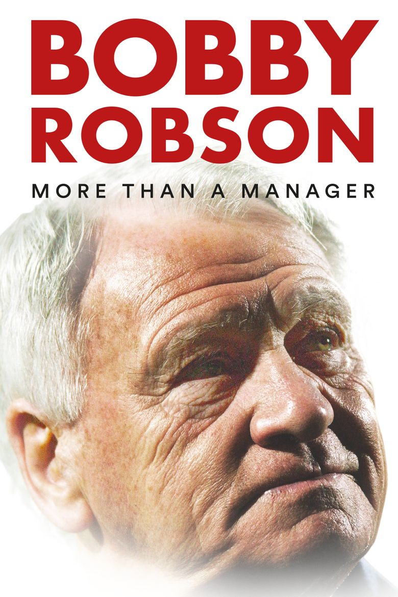 Bobby Robson: More Than a Manager Poster