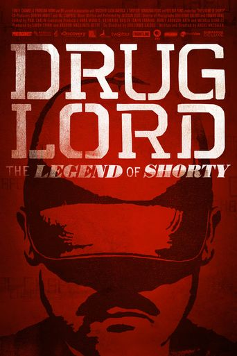 Drug Lord: The Legend of Shorty Poster
