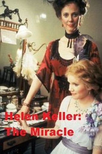Helen Keller: The Miracle Continues Poster