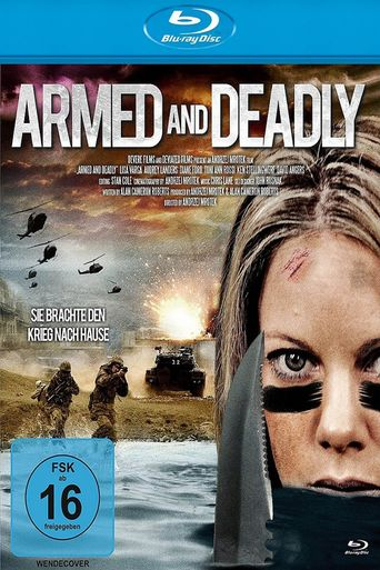 Armed and Deadly Poster