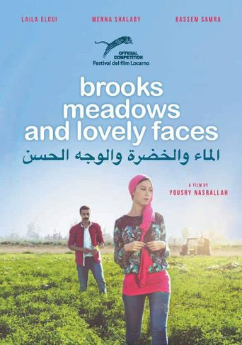 Brooks, Meadows and Lovely Faces Poster