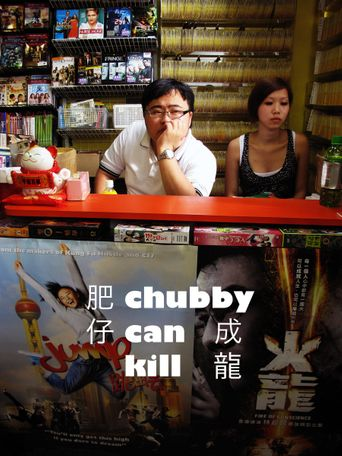 Chubby Can Kill Poster
