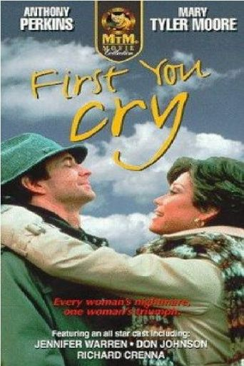 First, You Cry Poster