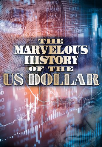 The Marvelous History of the US Dollar Poster