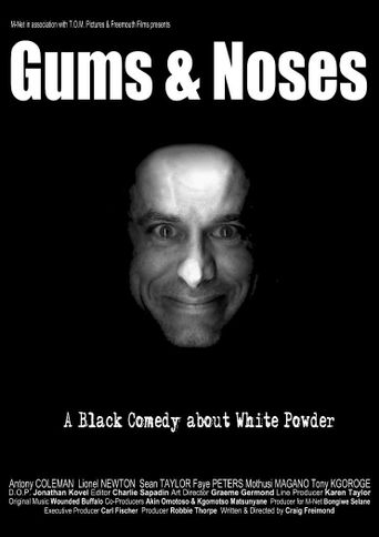 Gums and Noses Poster