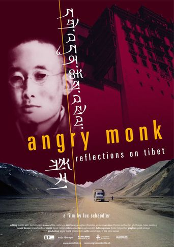 Angry Monk -- Reflections on Tibet Poster