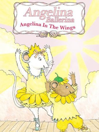 Watch Angelina Ballerina: In the Wings