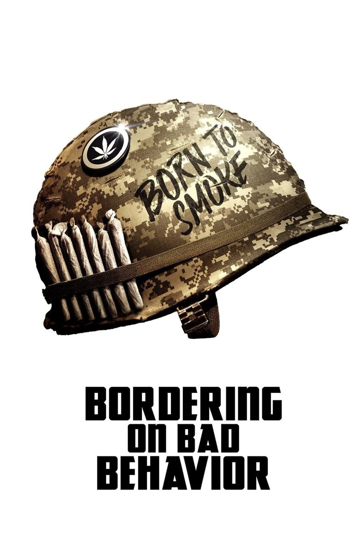 Bordering on Bad Behavior Poster