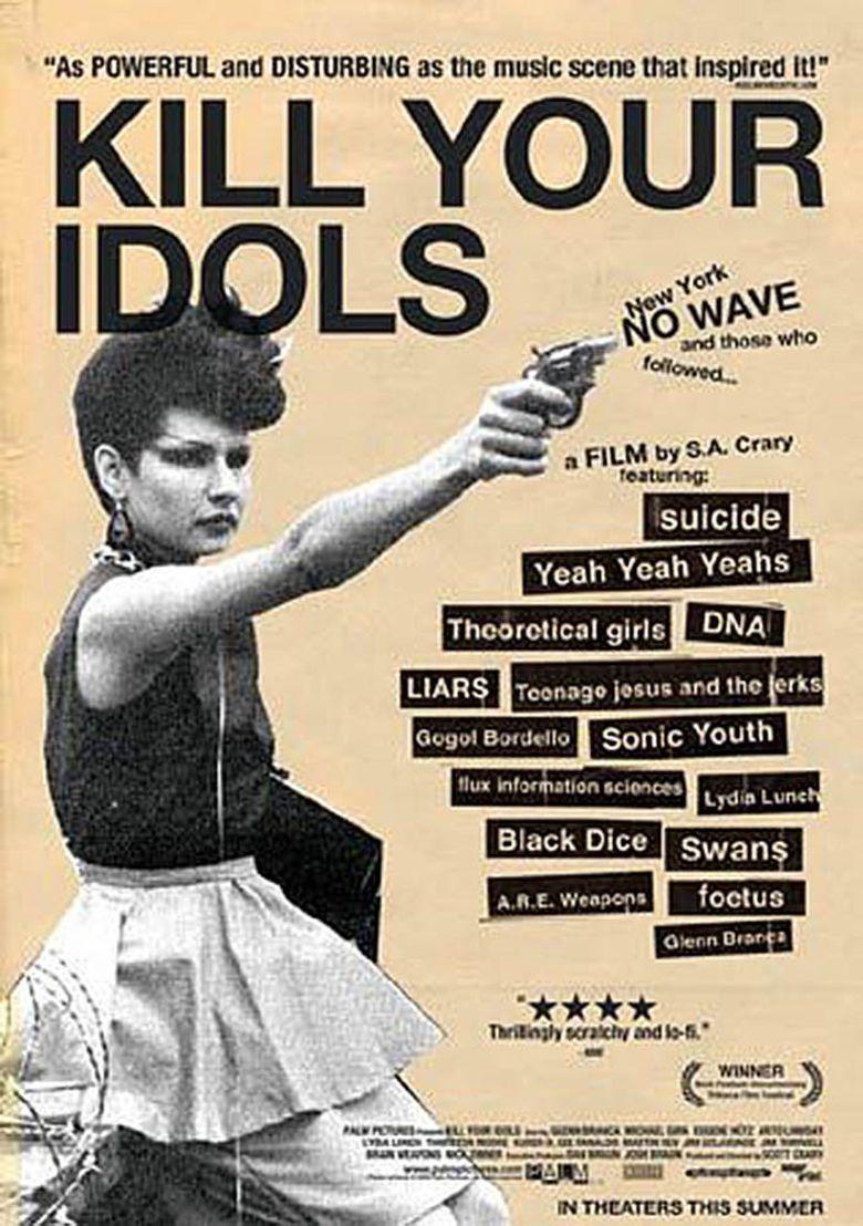 Watch Kill Your Idols