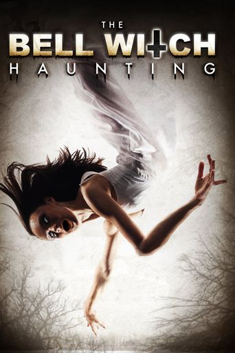 The Bell Witch Haunting Poster