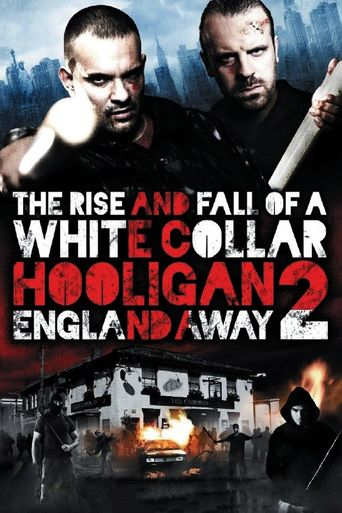 White Collar Hooligan 2: England Away Poster