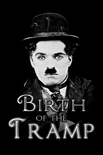 Birth of the Tramp Poster
