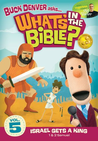 What's in the Bible? Volume 5: Israel Gets a King Poster