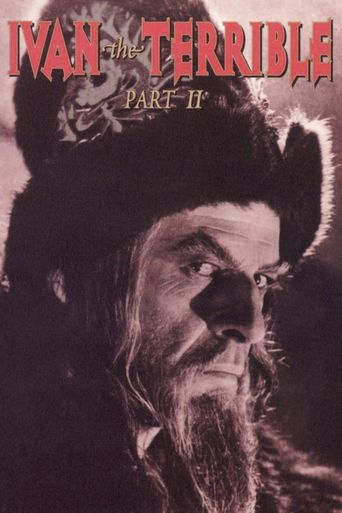 Ivan the Terrible, Part II: The Boyars' Plot Poster