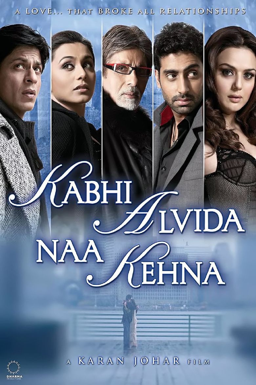 Kabhi Alvida Naa Kehna Poster