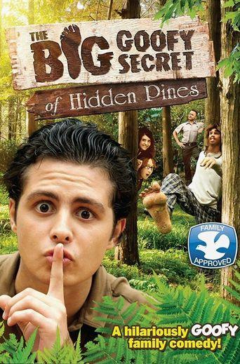 The Big Goofy Secret of Hidden Pines Poster